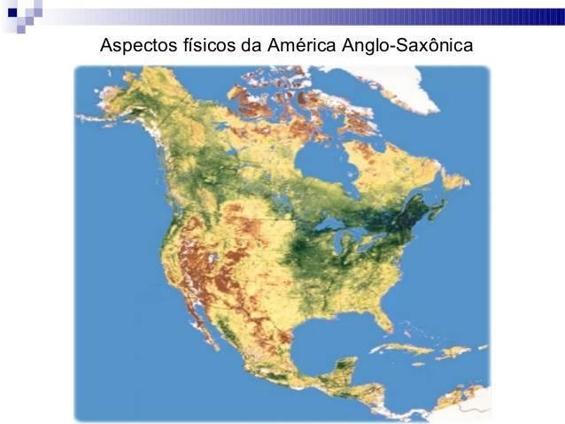 América Anglo-Saxônica: Aspectos Físicos
