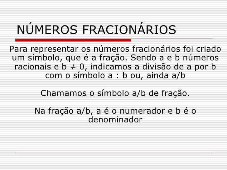 Números Inteiros e Números Fracionários